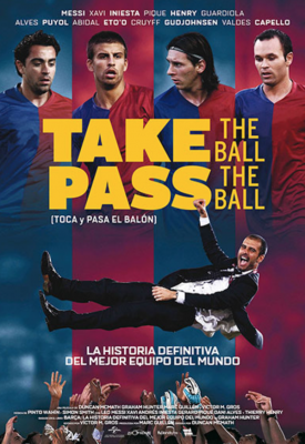 TAKE THE BALL, PASS THE BALL (TOCA Y PASA EL BALÓN)