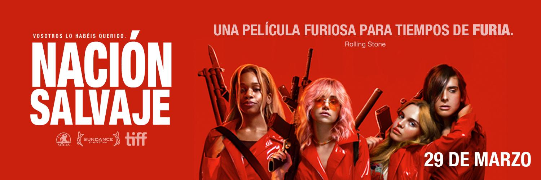 Nación Salvaje, 29 De Marzo En Cines
